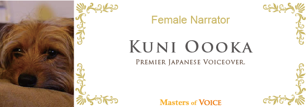 Kuni Oooka[Japanese voice-over talent]